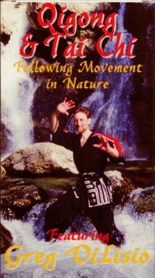 Greg Delisio Gigong & TaiChi ; Front - VHS Cover ; Following movements in NatureVideo production, photos and cover by Raymond Morris